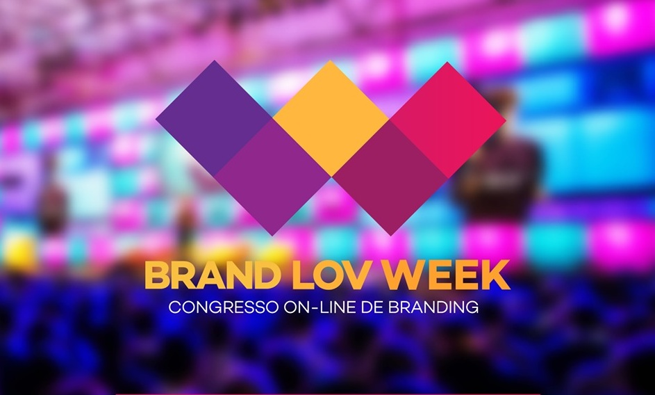 Brand Lov Week – 1º Congresso on-line de Branding do Brasil